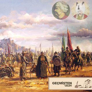 İHANET.04 - Yavuz Sultan Selim ve Şah İsmail