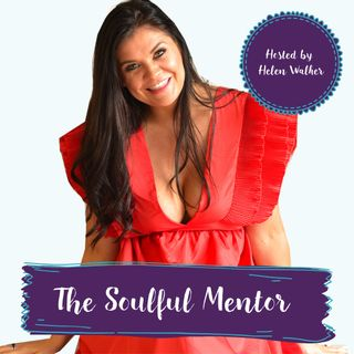 E1. Welcome To The Soulful Mentor Podcast