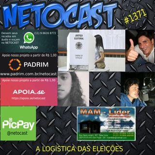 NETOCAST 1371 DE 04/112020 - LOGÍSTICA DAS ELEIÇÕES NO BRASIL