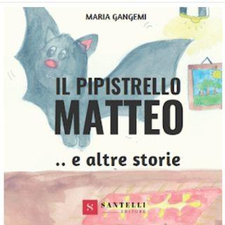 Il pipistrello Matteo e altre storie.
