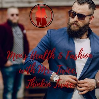 Mr. Twice - Men's Health and Fashion