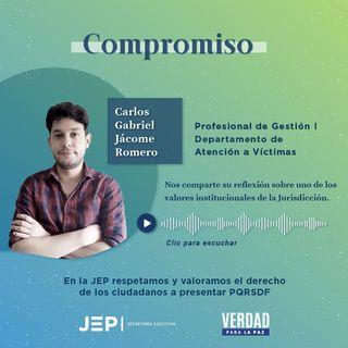 3. COMPROMISO | Carlos Jácome, profesional de Atención a Víctimas de la JEP | EPISODIO 3