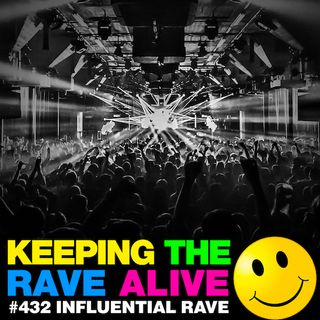 Episode 432: Influential Rave Tracks!
