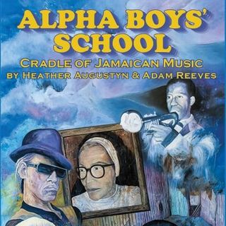 The Alpha Boys School Story