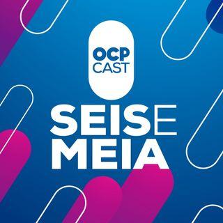 OCP Seis e Meia 6 de setembro de 2019