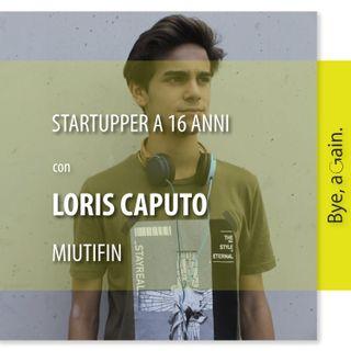 8. Startupper a 16 anni - Intervista a Loris Caputo