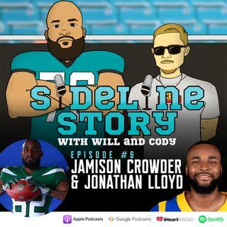 Episode #6 w/ Jamison Crowder & Jonathan Lloyd