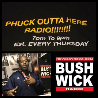 PHUCK OUTTA HERE RADIO 3.1.18