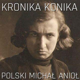 Polski Michał Anioł - Stanisław Szukalski