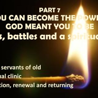 BECOMING THE POWERHOUSE PART 7 PITFALLS & A SPIRITUAL CLINIC