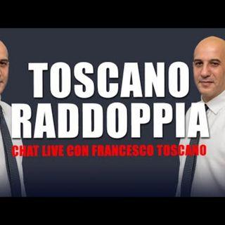 Toscano raddoppia - Live con Francesco Toscano - 18 Giugno 2021
