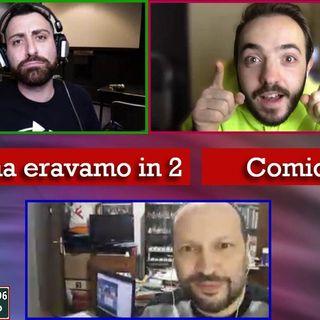409 - Se prima con Davide D'Urso e Alessio Nissolino - 01.12.2020
