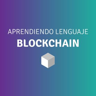 02 - Blockchain - Lenguaje Blockchain