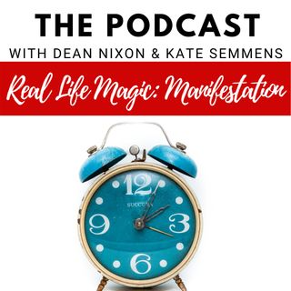 Real Life Magic: Manifestation