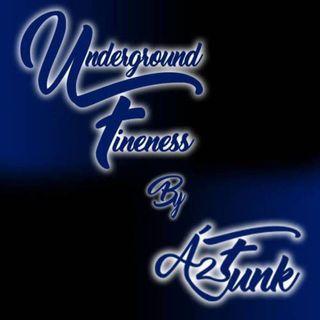 Underground Fineness #3