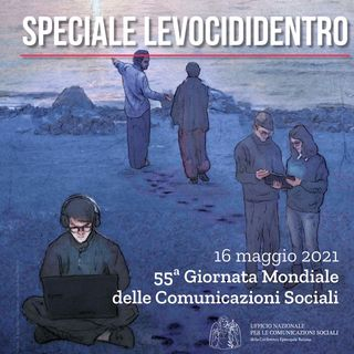 """Levocididentro-  """" Vieni e vedi"""" ( Gv 1,46) 55ma Giornata mondiale delle comunicazioni sociali"""
