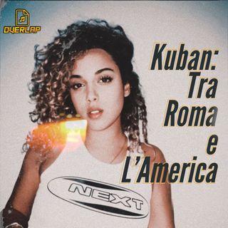005: Kuban: Tra Roma e l'America