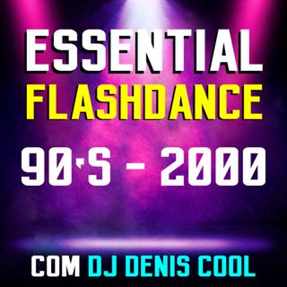 Essential Flashdance Remixes
