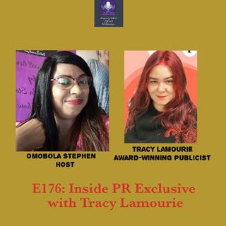 E176:Inside PR Exclusive With Tracy Lamourie