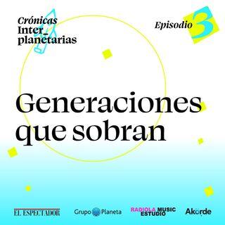 Generaciones que sobran: el estallido social en Colombia