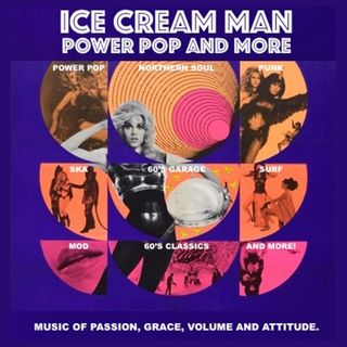 Ice Cream Man Power Pop And More #339