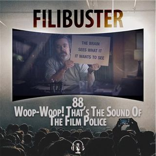 88 - Woop-Woop! That's The Sound Of The Film Police