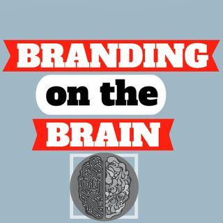 Branding on the Brain