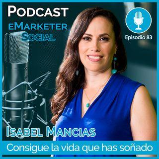 083 Isabel Mancias Coach de Dinero (2 -parte)