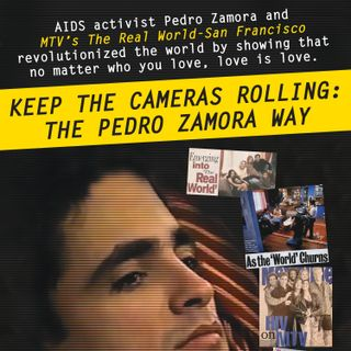 """Out On Film's Closing Night Film """"Keep the Cameras Rolling: The Pedro Zamora Way"""""""