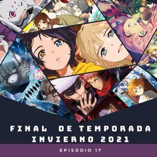 Ep:17 Recomendaciones: Anime temporada Invierno 2021