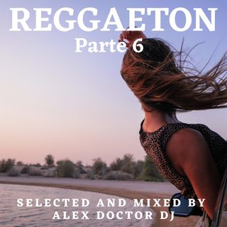 #60 - December 2020 - Reggaeton - part 6