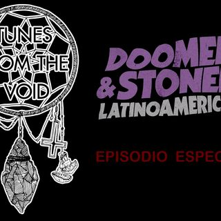 Doomed & Stoned meets Tunes From The Void (127)