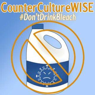 #Don'tDrinkBleach