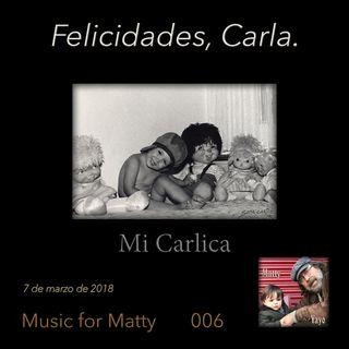 Felicidades, Carla