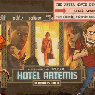 Ep 316 - Hotel Artemis