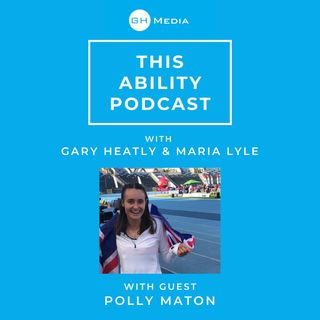 This Ability Podcast - Episode 11 with Polly Maton