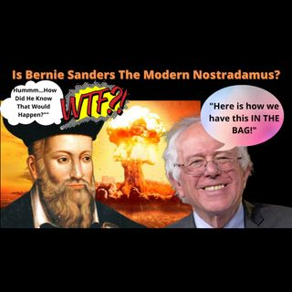 Bernie The The New Nostradamus? How Did He Know The Results In Advance?