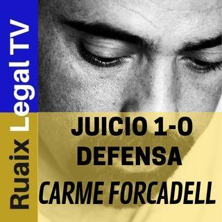 Juicio 1-O| Defensa de Carme Forcadell| Judici 1-O| Caso 1-O| Independencia Catalunya| Noticies Presos Politics