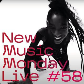 New Music Monday Live #58
