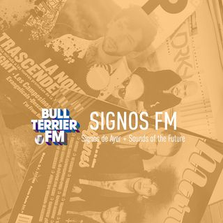 SignosFM #494 Signos de Ayer + Sounds of the Future