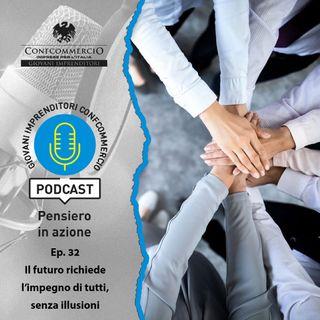 #32 Il futuro richiede l'impegno di tutti, senza illusioni, ospite Giulio Tremonti, Pres. di Aspen Institute Italia