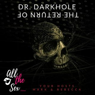 The Return Of Dr. Darkhole