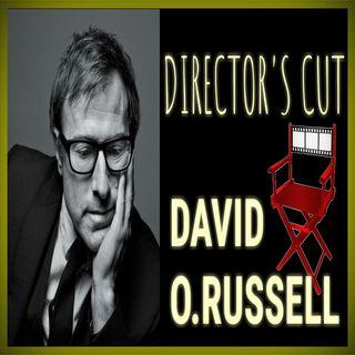 Director's Cut E30 - David O. Russell