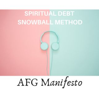 E035 The Spiritual Debt Snowball Method