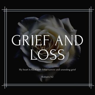 Personal Experience of Grief and God's Response