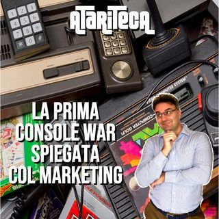 ATARI vs INTELLIVISION: LA PRIMA CONSOLE WAR spiegata col marketing