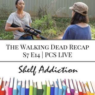 Ep 80: The Walking Dead Recap S7 E14   PCS LIVE