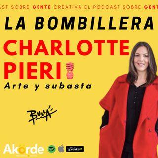 La Bombillera + Charlotte Pieri  Arte y subasta