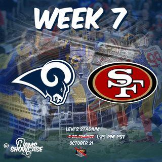 Rams Showcase - Week 7 - Rams @ 49ers
