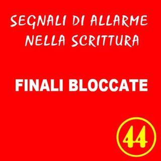 44 - Finali bloccate - Segnali di allarme nella scrittura - Ursula Avè - Lallemant